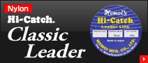 Hi-Catch Classic Leader